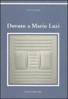Dovuto a Mario Luzi - Rosita Tordi Castria - copertina