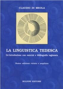La linguistica tedesca. Un'introduzione con esercizi e bibliografia ragionata