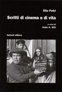 Scritti di cinema e di vita