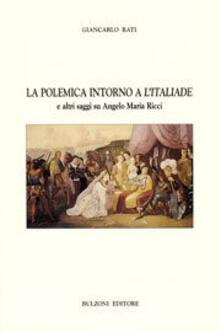 Ipabsantonioabatetrino.it La polemica intorno a «L'italiade» e altri saggi su Angelo Maria Ricci Image