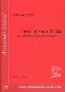 Antondemarirreguera.es Decolonizzare l'Italia via della decolonizzazione europea. Vol. 5 Image
