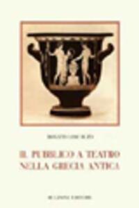Il pubblico a teatro nella Grecia antica - Donato Loscalzo - copertina