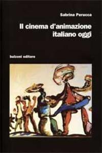 Il cinema d'animazione italiano oggi