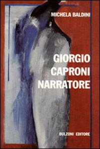 Giorgio Caproni narratore