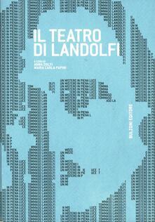 Osteriacasadimare.it Il teatro di Landolfi. Atti della giornata di studio (Firenze 12 dicembre 2008) Image