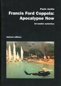 Francis Ford Coppola. Apocalypse now. Un'analisi semiotica