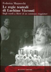 Le regie teatrali di Luchino Visconti
