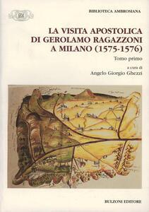 La visita apostolica di Gerolamo Ragazzoni a Milano (1575-1576)