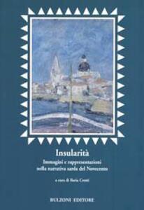 Insularità. Immagini e rappresentazioni nella narrativa sarda del Novecento