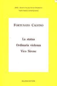 La statua-Ordinaria violenza-Vico Sirene