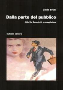 Dalla parte del pubblico. Aldo De Benedetti sceneggiatore