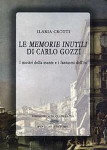 Le «memorie inutili» di Carlo Gozzi