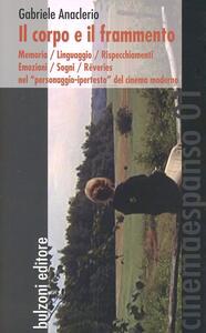 Il corpo e il frammento - Gabriele Anaclerio - copertina