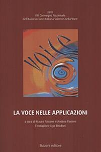 La voce nelle applicazioni. Con CD-ROM