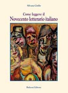 Come leggere il Novecento letterario italiano.pdf
