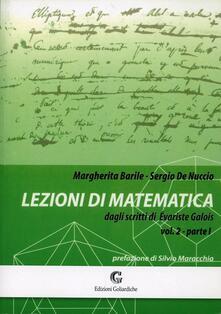 Camfeed.it Lezioni di matematica dagli scritti di Evariste Galois. Vol. 2\1 Image