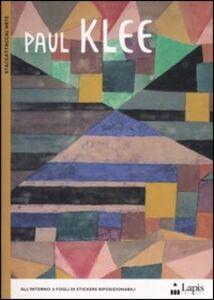 Libro Paul Klee. Con adesivi Sylvie Delpech , Caroline Leclerc