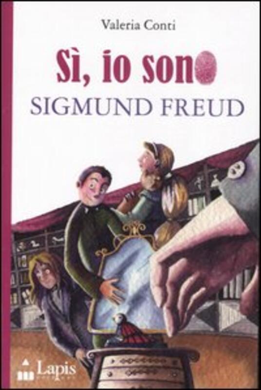 Si, sono io Sigmund Freud - Valeria Conti - copertina