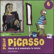 Radiospeed.it Pablo Picasso. Dora si è montata la testa. Ediz. illustrata Image