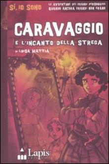 Amatigota.it Caravaggio e l'incanto della strega Image