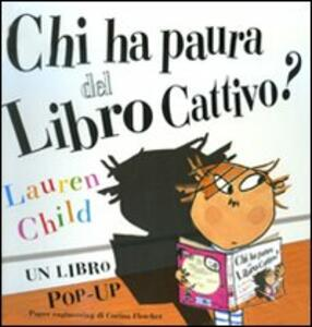 Chi ha paura del libro cattivo? Libro pop-up