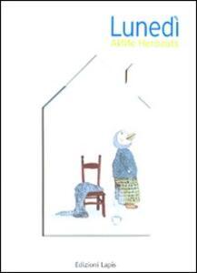 Lunedì. Ediz. illustrata - Anne Herbauts - copertina