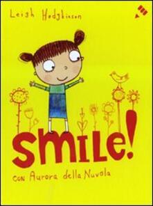 Filmarelalterita.it Smile! Ediz. illustrata Image