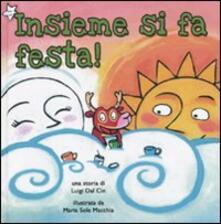 Festivalpatudocanario.es Insieme si fa festa! Ediz. illustrata Image