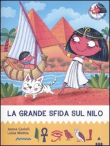 La grande sfida sul Nilo. All'ombra delle piramidi. Vol. 1