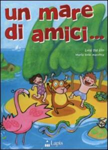 Un mare di amici.. Con CD Audio