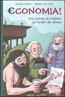Camfeed.it Economia! una scienza da scoprire, dal baratto allo spread Image