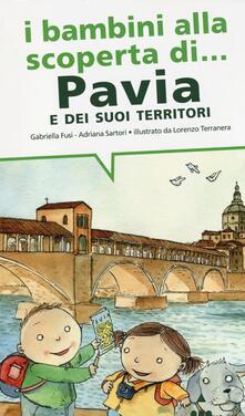 I bambini alla scoperta di Pavia e i suoi territori.pdf