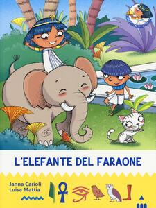 L' elefante del faraone. All'ombra delle piramidi. Vol. 10