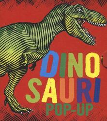 Dinosauri. Libro pop-up. Ediz. a colori.pdf