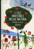 Libro I fili invisibili della natura Gianumberto Accinelli