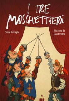 I tre moschettieri - Silvia Roncaglia - copertina