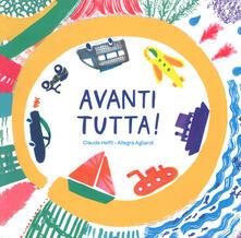 Librisulladiversita.it Avanti tutta! Ediz. a colori Image