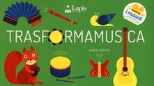 Osteriacasadimare.it Trasformamusica. Ediz. a colori Image