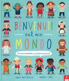 Nicocaradonna.it Benvenuti nel mio mondo. Un inno ai bambini e a tutte le culture! Ediz. illustrata Image