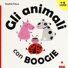 Camfeed.it Gli animali con Boogie. Ediz. italiana, inglese, francese e spagnola Image