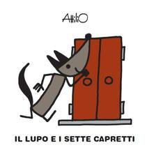 Vastese1902.it Il lupo e i sette capretti. Le mini fiabe di Attilio. Ediz. a colori Image