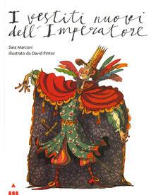 Antondemarirreguera.es I vestiti nuovi dell'imperatore. Ediz. a colori Image