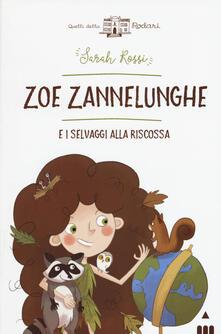 Listadelpopolo.it Zoe Zannelunghe e i selvaggi alla riscossa Image