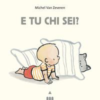 E tu chi sei? Ediz. a colori - Van Zeveren Michel - wuz.it
