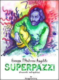 Superpazzi. 69 racconti. Vol. 2