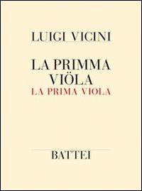 La La primma viola - Vicini Luigi - wuz.it