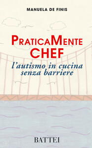 PraticaMente chef. L'autismo in cucina senza barriere