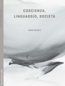 Coscienza, linguaggio, società - John R. Searle - copertina