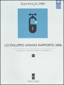 Secchiarapita.it Lo sviluppo umano. Rapporto 2006. Vol. 17: L'acqua tra potere e libertà. Image