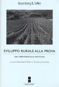 Sviluppo rurale alla prova. Dal territorio alle politiche